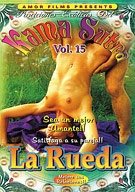 Kama Sutra 15: La Rueda