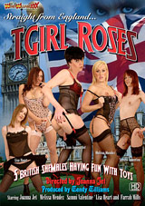 Adult Movies presents T Girl Roses