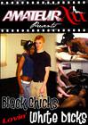 Black Chicks Lovin' White Dicks
