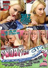 Snort That Cum 4