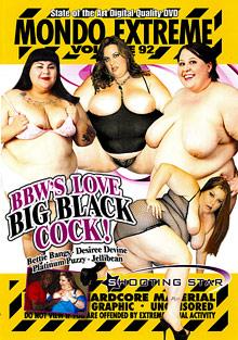 Mondo Extreme 92: BBWs Love Big Black Cock