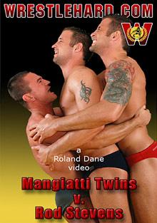 Mangiatti Twins V. Rod Stevens