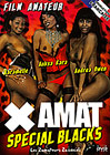 X Amat: Special Blacks