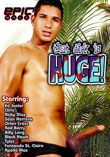 That Dick Is Huge