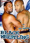 Black Wrestling 6