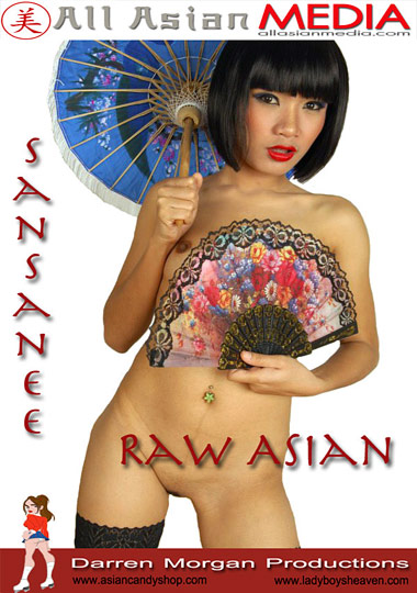 Adult Movies presents Sansanee: Raw Asian