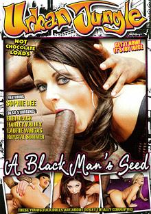 A Black Man's Seed