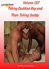 AtticMen 157: Taking Daddies Boy And Then Taking Daddy