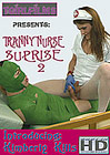 Tranny Nurse Suprise 2