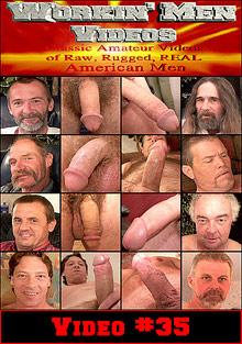 Workin Men Videos 35