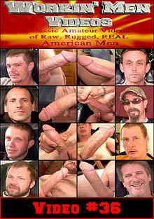 Workin Men Videos 36