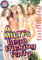 A MILTFs Bean Flicking Party