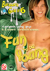 Bareback Gold 6: Fun To Be Young
