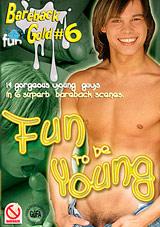 Bareback Gold 6: Fun To Be Young