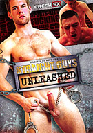 In Straight Guys Unleashed, the hottest straight guys get unleashed on our horny gay guys. Kelvin fucks Kai tied down in handcuffs, Jack fucks Fran in footie kit and Adam watches Justin play with his dildo!
