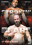 Strokin' Bears is our sixth compilation of solo videos of your favorite models from Pantheon Productions. This video includes 17 solos... 17 masculine men stroking their BEAR DICKS, and showing you how they like to get off. Nearly three hours in bear heaven!