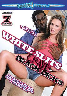 White Slits Crave Black Dicks