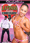 Latinas Love Chocolate 3
