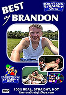 A two disc special of all real, straight, hot guys! The very best of Brandon brings non-stop action from beginning to end!