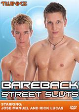 Bareback Street Sluts
