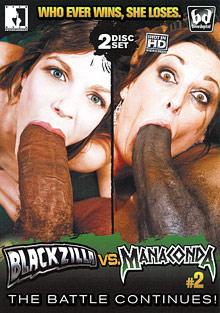 Blackzilla VS Manaconda 2