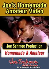 Joe's Homemade Amateur Video
