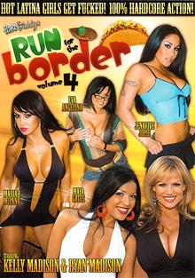 Porn Fidelity's Run For The Border 4