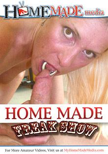 Home Made Freak Show