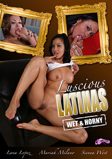 Luscious Latinas Wet And Horny