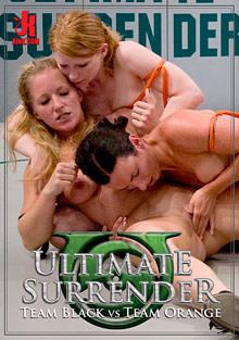 Ultimate Surrender: Team Black Vs Team Orange