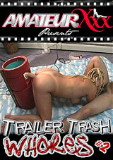 Trailer Trash Whores 2