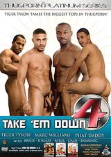 Take 'Em Down 4