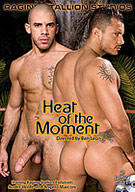 When Raging Stallion brings together a group of hot men sex is bound to happen in the Heat of the Moment. With a small cast of six, each man is a star. In the beautiful South American sun these six studs, suck and fuck in wild abandon!