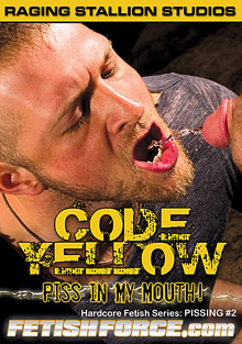 Hardcore Fetish Series: Pissing 2: Code Yellow: Piss in My Mouth