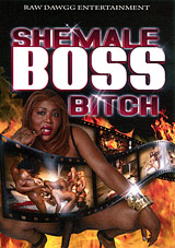 Shemale Boss Bitch