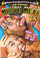 Jim Powers' Mouth Meat 9