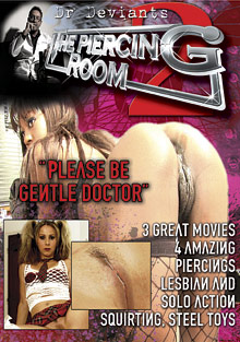 The Piercing Room 2: Please Be Gentle Doctor