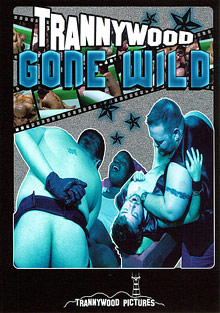 Trannywood Gone Wild