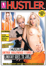 Hustler's Untrue Hollywood Stories: Lindsay Goes To Jail
