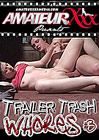 Trailer Trash Whores 3