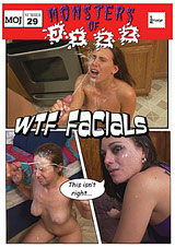 Monsters Of Jizz 29: WTF Facials