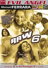 Raw 6