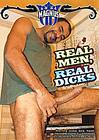 Real Men, Real Dicks