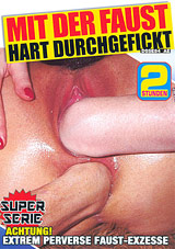 Mit Der Faust Hart Durchgefickt