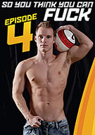 Dominic Ford presents So You Think You Can Fuck 4! Tyler thinks he can fuck and he is ready show Parker just how good he can.