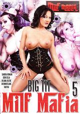 Big Tit MILF Mafia 5 Xvideos