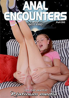 Anal Encounters Of The Best Kind