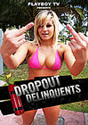 Dropout Delinquents 4