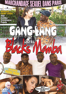 Gang Bang Chez Les Blacks Mamba