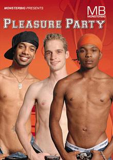 Gay Parties : Pleasure Party!